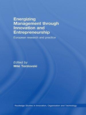 cover image of Energizing Management Through Innovation and Entrepreneurship