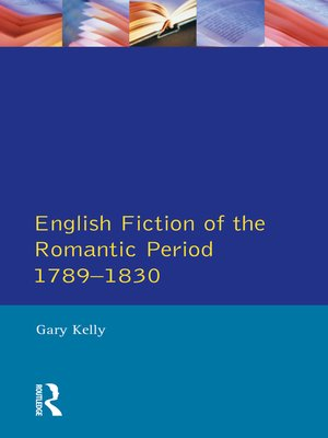 cover image of English Fiction of the Romantic Period 1789-1830