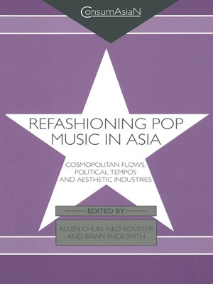 cover image of Refashioning Pop Music in Asia