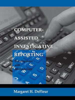 cover image of Computer-assisted Investigative Reporting