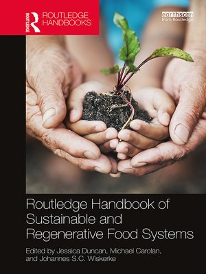 cover image of Routledge Handbook of Sustainable and Regenerative Food Systems