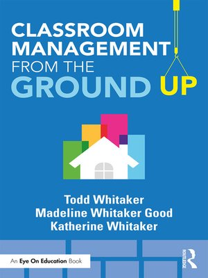 cover image of Classroom Management From the Ground Up
