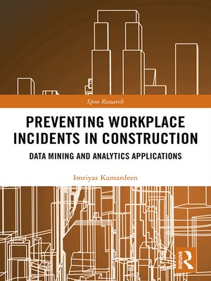 cover image of Preventing Workplace Incidents in Construction