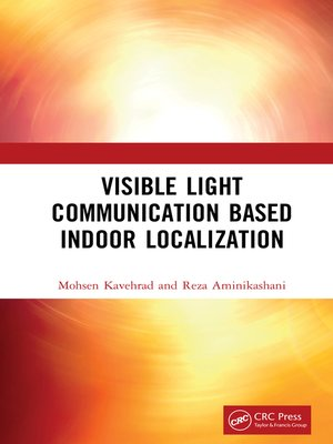 cover image of Visible Light Communication Based Indoor Localization