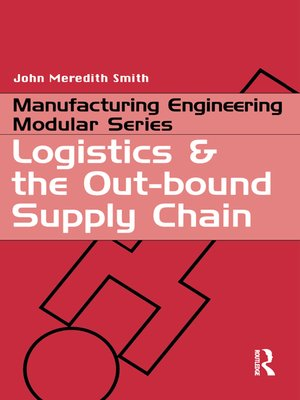 cover image of Logistics and the Out-bound Supply Chain