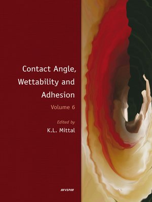 cover image of Contact Angle, Wettability and Adhesion, Volume 6