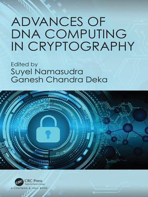 cover image of Advances of DNA Computing in Cryptography