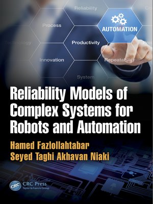 cover image of Reliability Models of Complex Systems for Robots and Automation