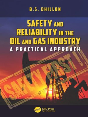 cover image of Safety and Reliability in the Oil and Gas Industry