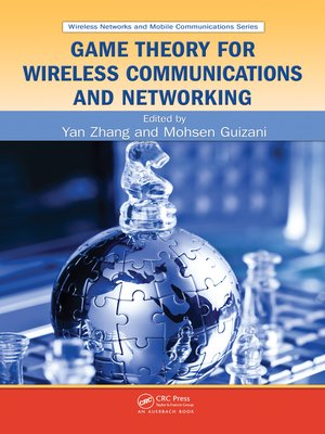 cover image of Game Theory for Wireless Communications and Networking