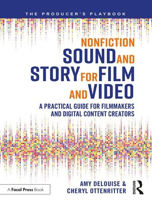cover image of Nonfiction Sound and Story for Film and Video