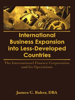 cover image of International Business Expansion Into Less-Developed Countries