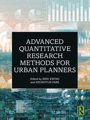 cover image of Advanced Quantitative Research Methods for Urban Planners