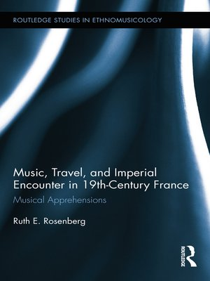 cover image of Music, Travel, and Imperial Encounter in 19th-Century France