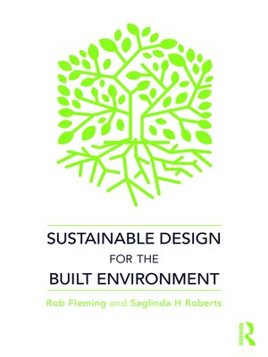 cover image of Sustainable Design for the Built Environment