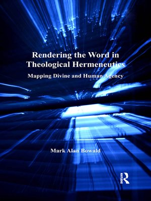 cover image of Rendering the Word in Theological Hermeneutics