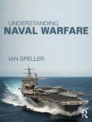 cover image of Understanding Naval Warfare