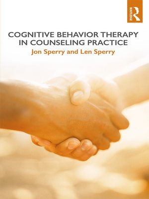 cover image of Cognitive Behavior Therapy in Counseling Practice