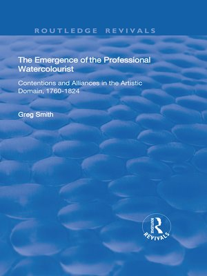 cover image of The Emergence of the Professional Watercolourist