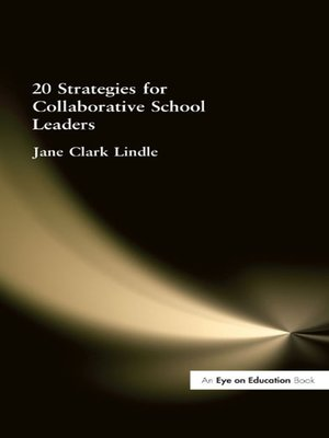 cover image of 20 Strategies for Collaborative School Leaders