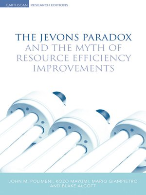 cover image of The Jevons Paradox and the Myth of Resource Efficiency Improvements