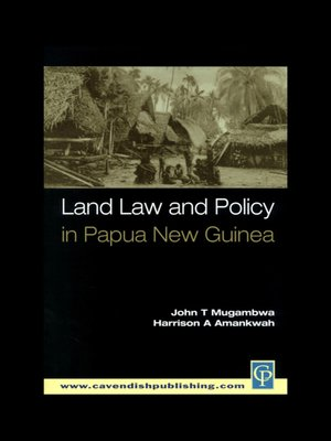 cover image of Land Law and Policy in Papua New Guinea