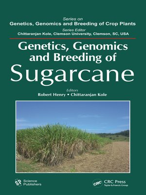 cover image of Genetics, Genomics and Breeding of Sugarcane