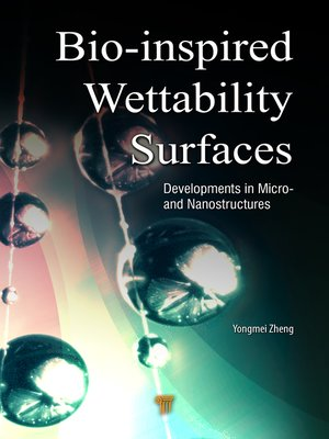 cover image of Bio-Inspired Wettability Surfaces
