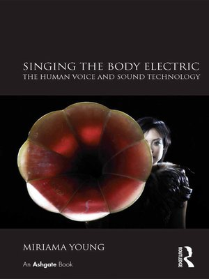 cover image of Singing the Body Electric