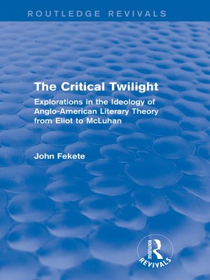 cover image of The Critical Twilight (Routledge Revivals)