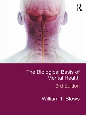 cover image of The Biological Basis of Mental Health