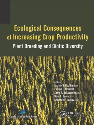 cover image of Ecological Consequences of Increasing Crop Productivity