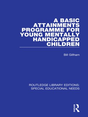 cover image of A Basic Attainments Programme for Young Mentally Handicapped Children