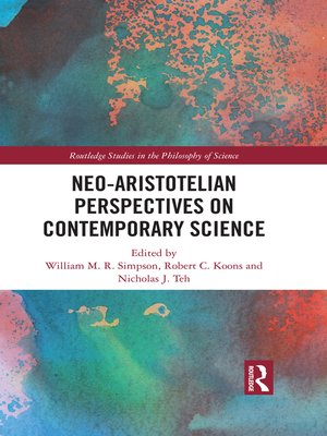 cover image of Neo-Aristotelian Perspectives on Contemporary Science