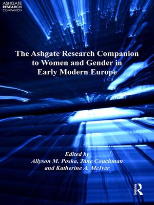 cover image of The Ashgate Research Companion to Women and Gender in Early Modern Europe