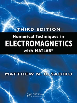 cover image of Numerical Techniques in Electromagnetics with MATLAB