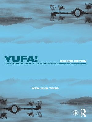 cover image of Yufa! a Practical Guide to Mandarin Chinese Grammar