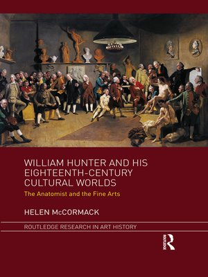 cover image of William Hunter and his Eighteenth-Century Cultural Worlds