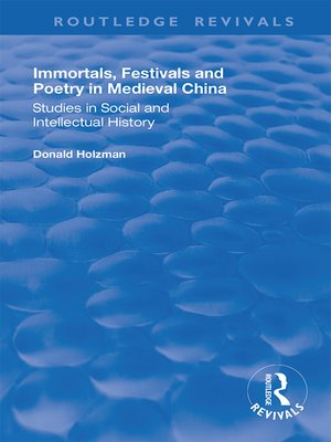 cover image of Immortals, Festivals, and Poetry in Medieval China