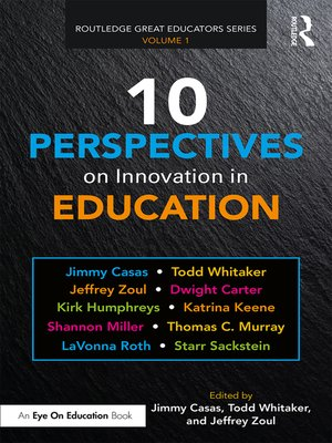 cover image of 10 Perspectives on Innovation in Education