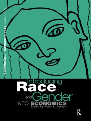 cover image of Introducing Race and Gender into Economics
