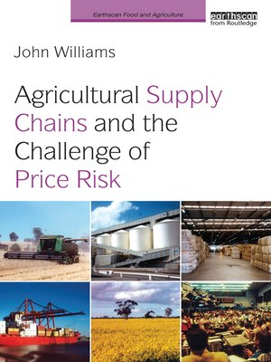 cover image of Agricultural Supply Chains and the Challenge of Price Risk