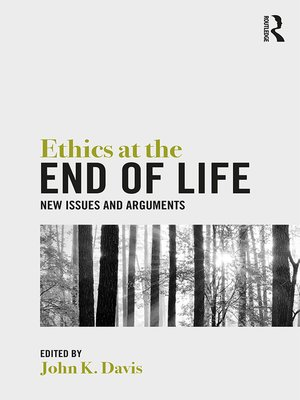 cover image of Ethics at the End of Life