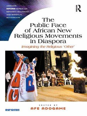 cover image of The Public Face of African New Religious Movements in Diaspora