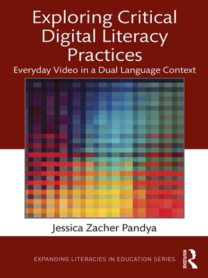 cover image of Exploring Critical Digital Literacy Practices