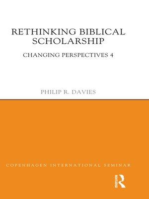 cover image of Rethinking Biblical Scholarship