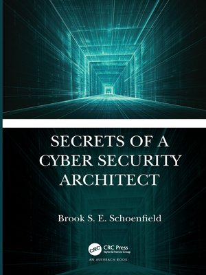 cover image of Secrets of a Cyber Security Architect