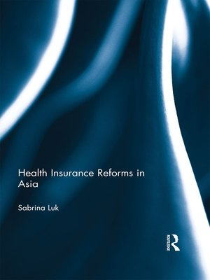cover image of Health Insurance Reforms in Asia