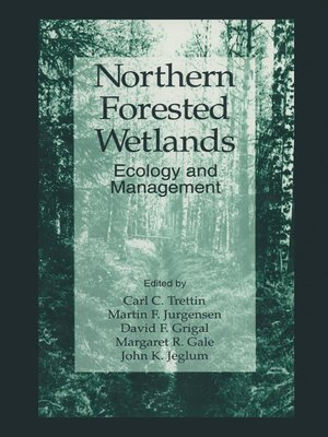 cover image of Northern Forested Wetlands Ecology and Management