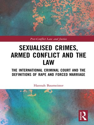cover image of Sexualised Crimes, Armed Conflict and the Law